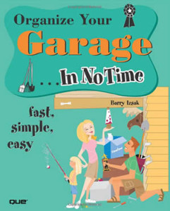 Organize Your Garage In No Time Book
